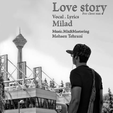دانلود آهنگ داستان عاشقانه از میلاد با لینک مستقیم 143532831999389936milad love story1