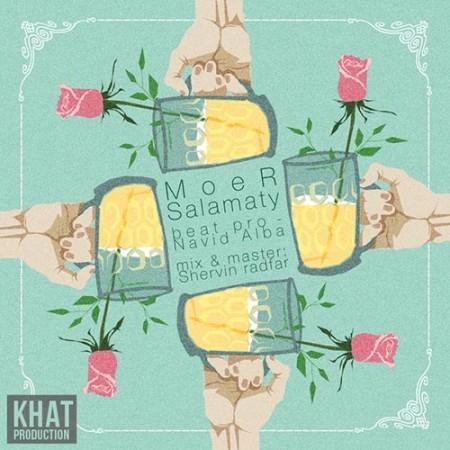 دانلود آهنگ سلامتی از موئر با لینک مستقیم Moer Salamaty 450x4501