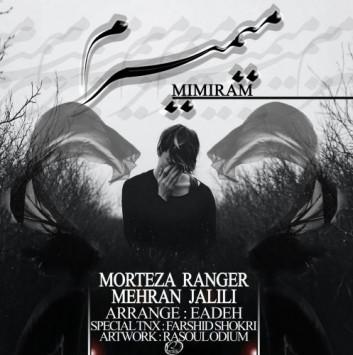 Morteza Ranger & Mehran Jalili - Mimiram
