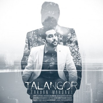 (sakhamusic.ir)14 Farhan Mahdavi   Talangor.mp3sakhamusic.ir 355x355 - دانلود آهنگ تلنگر از فرهاد مهدوی با لینک مستقیم