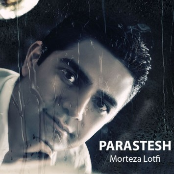 Morteza Lotfi - Parastesh