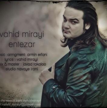 Vahid Mirayi - Entezar