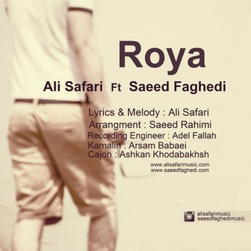 Ali Safari Ft Saeed Faghedi - Roya