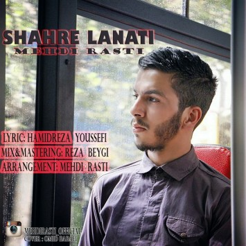 Mehdi Rasti - Shahre Lanati