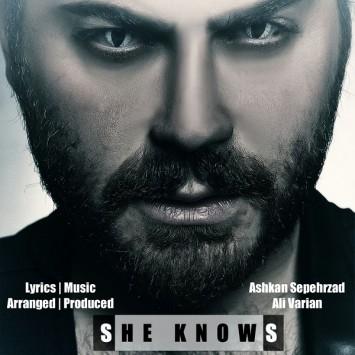 Ashkan Sepehrzad - She Knows