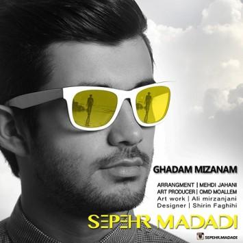 Sepehr Madadi - Ghadam Mizanam