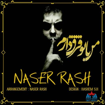 Naser Rash - Man Ba To Fargh Daram