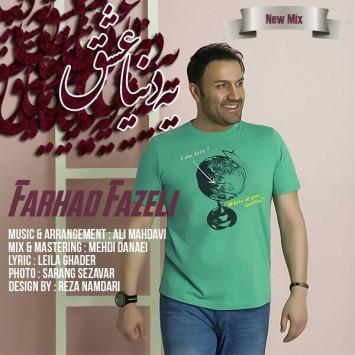 Farhad Fazeli - Ye Donya Eshgh