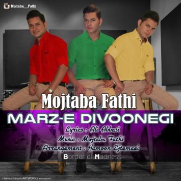 Mojtaba Fathi - Marze Divoonegi
