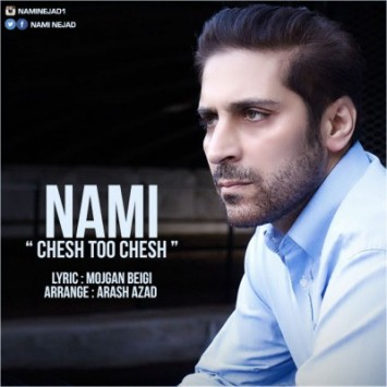 Nami - Chesh Too Chesh
