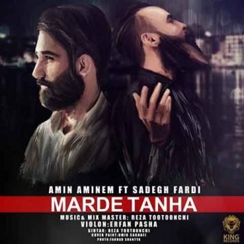 Amin Aminem And Sadegh Fardi - Marde Tanha