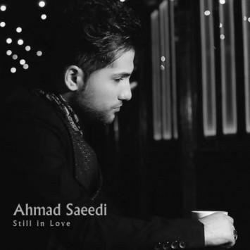 دانلود موزیک ویدئو احمد سعیدی به نام هنوزم عاشقم