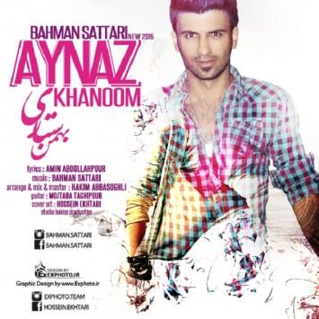 Bahman Sattari - Aynaz Khanom