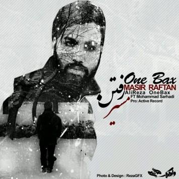 One Bax & Mohammad Sarhadi - Masir Raftan