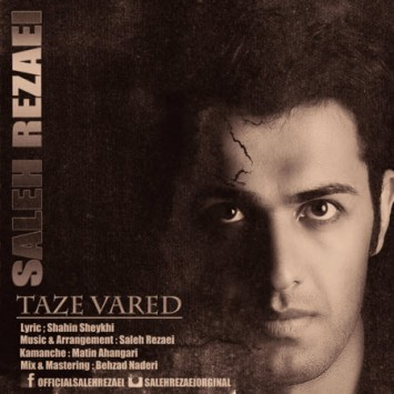 Saleh Rezaei - Taze Vared