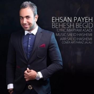دانلود آهنگ بهش بگید از احسان پایه با لینک مستقیم (sakhamusic.ir)15Ehsan Payeh Behesh Begid 450x450sakhamusic.ir 355x355