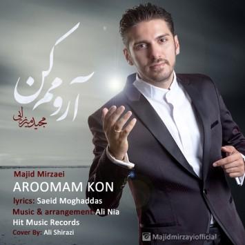 Majid Mirzaei - Aroomam Kon