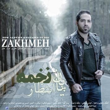 Ahmad Zakhmeh - Payane Entezar