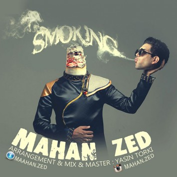 Mahan Zed - Smoking