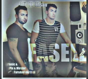Download New Song By Ehsan And Ali Called Faseleha