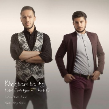 Download New Song By Mehdi Sefr Time Called Khoobam Ba To (Ft Amin Ch)