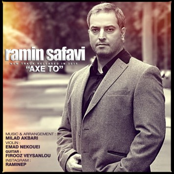 Download New Song By Ramin Safavi Called Ax To