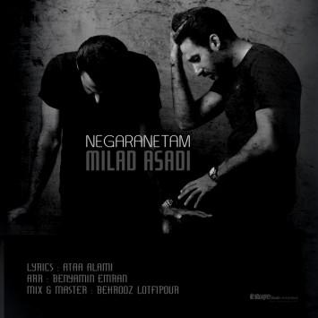 (sakhamusic.ir)30Milad Asadi   Negaranetam.mp3sakhamusic.ir 355x355 - دانلود آهنگ نگرانتم از میلاد اسدی با لینک مستقیم