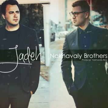 Download New Song By Nakhavaly Brothers Called Jadeh