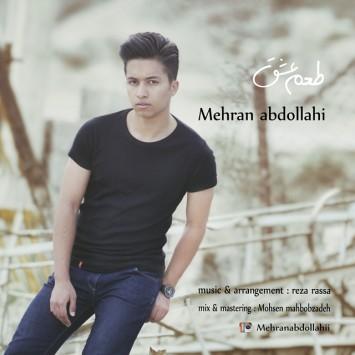 دانلود آهنگ مهران عبداللهی به نام طعم عشق
