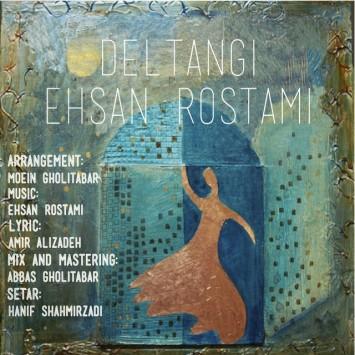 Ehsan Rostami - Deltangi