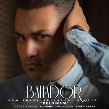 Bahador - Delgiram
