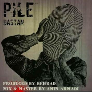 Dastan-Pile