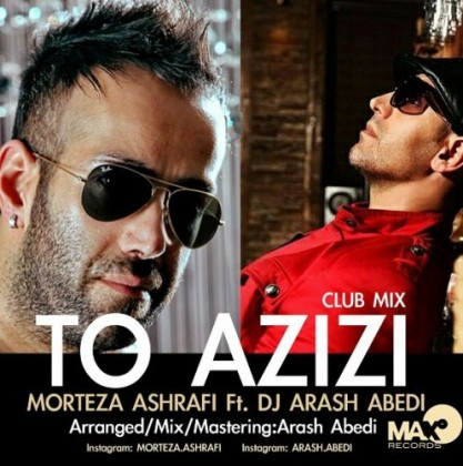 (sakhamusic.ir)31Morteza-Ashrafi-Ft-Dj-Arash-Abedi-To-Azizi-417x420sakhamusic.ir