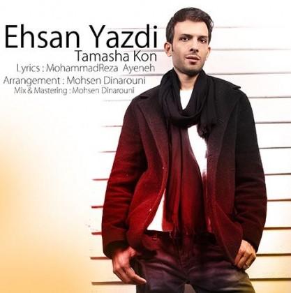 Ehsan-yazdi-Tamasha-Kon