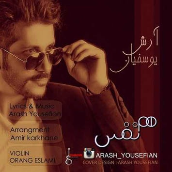 Arash Yousefian - Ham Nafas-min