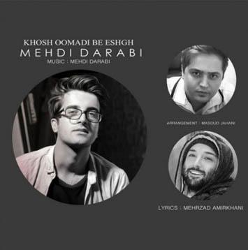Mehdi-Darabi-Khosh-Oomadi-Be-Eshgh
