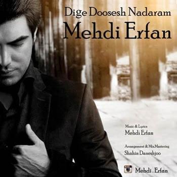 Mehdi-Erfan-Dige-Doosesh-Nadaram-min