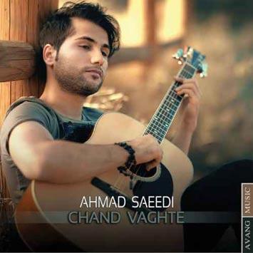 Ahmad-Saeedi-Chand-Vaghte
