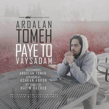 Ardalan Tomeh - Paye To Vaysadam-min