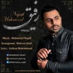 دانلود آهنگ جدید محمود نجفی به نام رفیق
