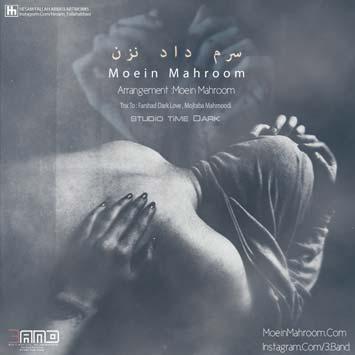 Moein-Mahroom---Saram-Daad-Nazan