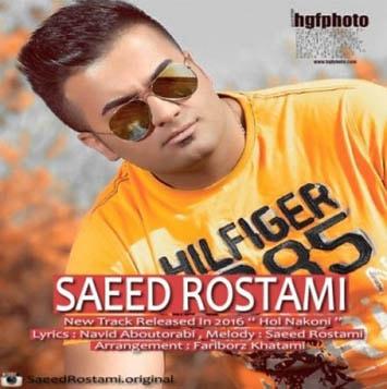 Saeed-Rostami-Hol-Nakoni-min