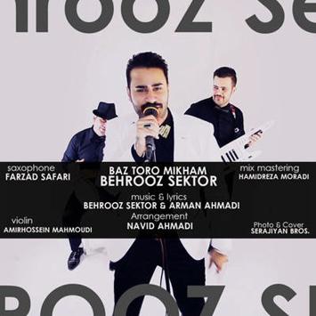 Behrooz-Sektor-Baz-Toro-Mikham