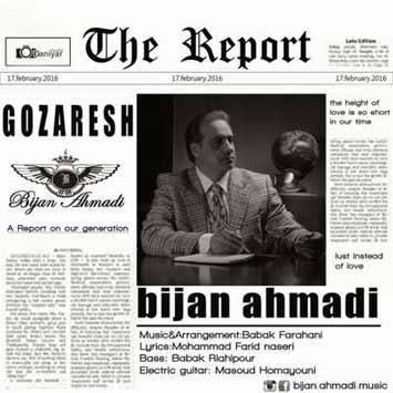 دانلود آهنگ جدید بیژن احمدی به نام گزارش Bijan Ahmadi