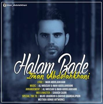 دانلود آهنگ جدید ایمان عبدالله خانی به نام حالم بده Halam Bade
