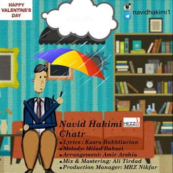 دانلود آهنگ جدید نوید حکیمی به نام چتر Navid Hakimi Chatr