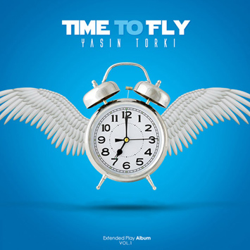 Yasin-Torki-Time-To-Fly