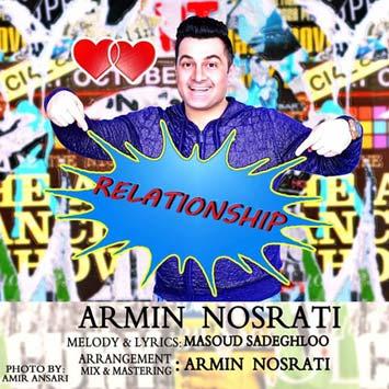 دانلود آهنگ جدید آرمین نصرتی به نام Relationship Armin Nosrati Relationship