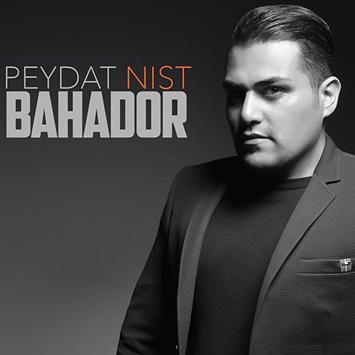 Bahador Peydat Nist - دانلود آهنگ جدید بهادر به نام پیدات نیست