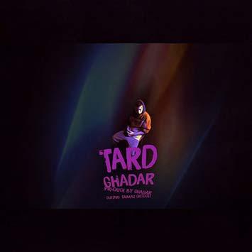 Ghadar-Tard